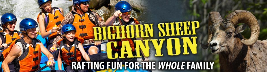 Bighorn Sheep Canyon » Rafting Fun for the Whole Family