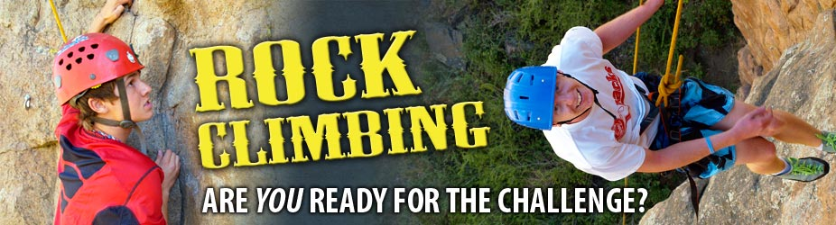 Rock Climbing & Rappelling » Are you ready for the challenge?